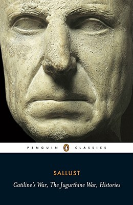 Catiline's War, The Jugurthine War, Histories By Sallust/ Woodman, A. J. (TRN)