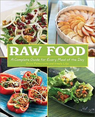 Raw Food By Palmcrantz, Erica/ Lija, Irmela/ Hult, Anna (PHT)/ Rawls, Alicia (TRN)